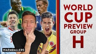 MY UPDATED WORLD CUP PREVIEW!!! - GROUP H