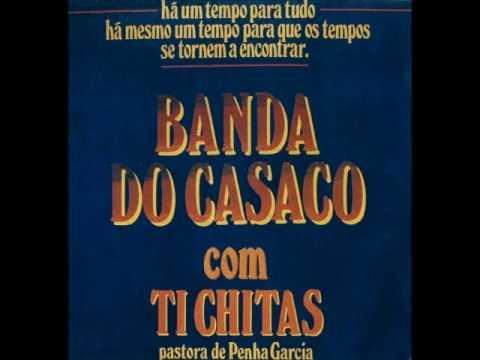 Banda Do Casaco - Com Ti Chitas (ALBUM STREAM)