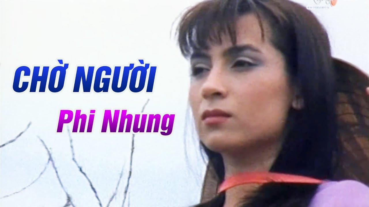 Chờ Người - Phi Nhung | MV OFFICIAL | Bạn Sẽ KHÓC Khi Nghe Ca Khúc Này