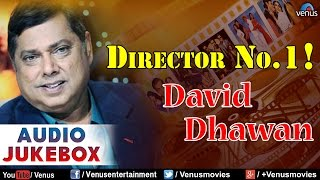 Director No. 1 - David Dhawan : Best Bollywood Songs || Audio Jukebox
