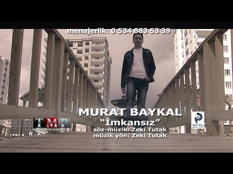 Murat Baykal   - Imkansiz