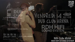 GET UP! presents : DUB CAMP FESTIVAL 2017 - 4th Edition - SOUND SYS...