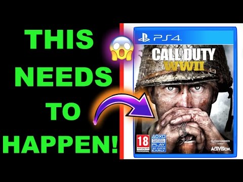 9 THINGS THAT NEED TO BE IN COD: WWII (CALL OF DUTY: WORLD WAR 2) COD WW2!