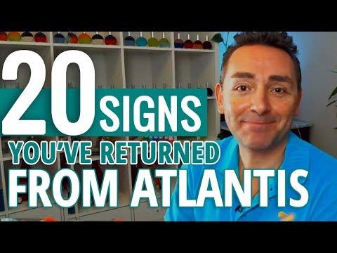 20 Signs You've Returned From Atlantis (Your Soul Origin)