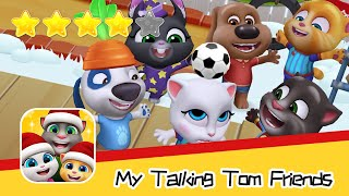 My Talking Tom Friends Day 10 Walkthrough Best new virtual pet game Recommend index four stars