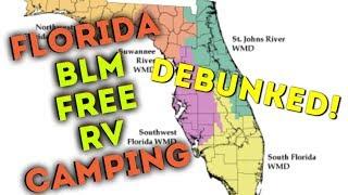 FLORIDA FREE RV BLM CAMPING DEBUNKED !