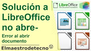 """Solución a: """"LibreOffice no se abre"""" u """"OpenOffice no se abre""""- Minitutorial"""