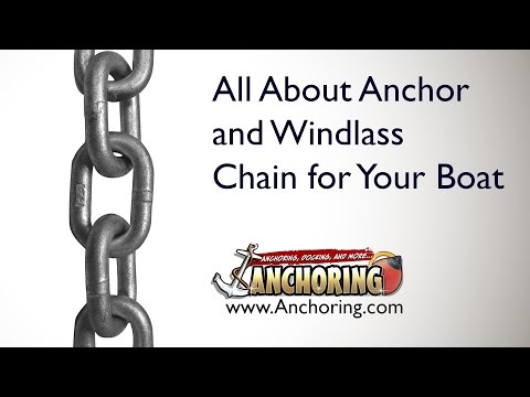 All About Anchor And Windlass Chain For Your Boat