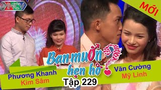 phuong khanh - kim sam  van cuong - my linh  ban muon hen ho  tap 229  19122016