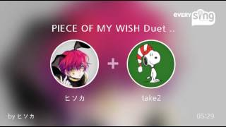 Singer : ヒソカ Title : PIECE OF MY WISH Duet with 辛島美登里 every...