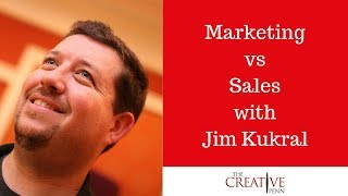 Marketing Vs Sales With Jim Kukral