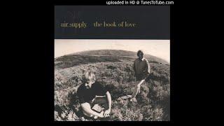Air Supply - 04. When I Say