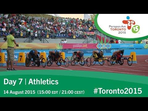 Day 7 | Athletics | Toronto 2015 Parapan American Games