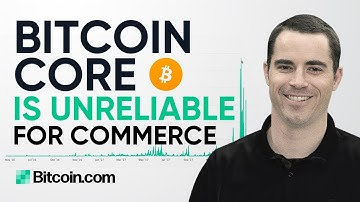 Bitcoin Core Is Slow and Unreliable - Roger Ver