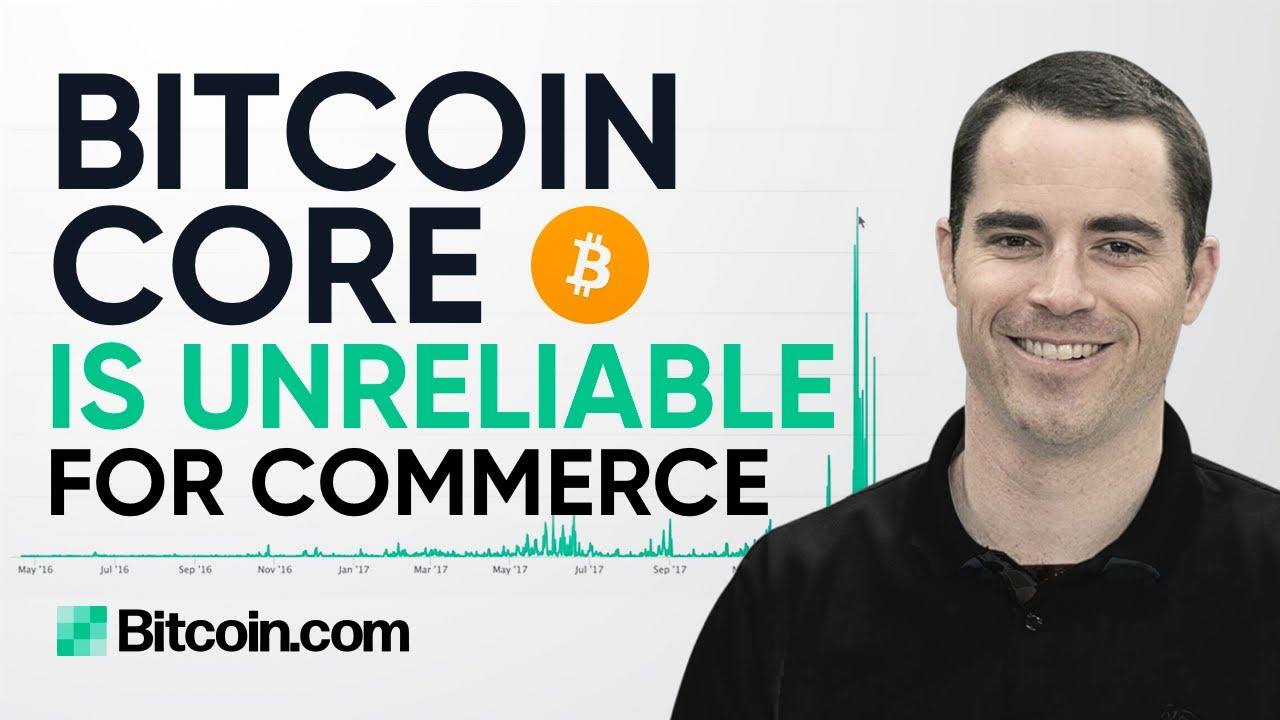 Bitcoin Core Is Slow and Unreliable – Roger Ver