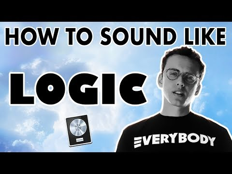 How to Sound Like LOGIC -