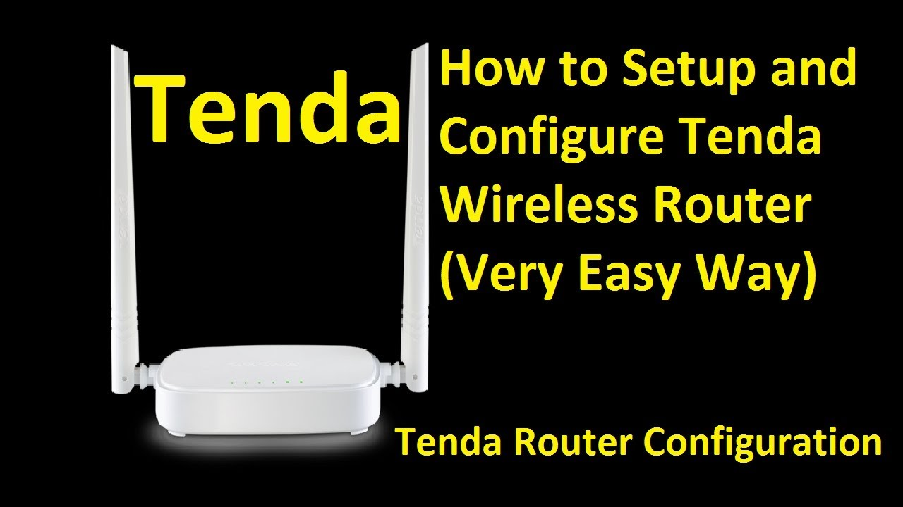 How To Setup And Configure Tenda Wireless Router N301 Configuration