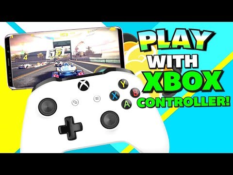 How To Play Android Games With XBOX ONE CONTROLLER! - 2019 (NO ROOT) Connect Xbox One Controller