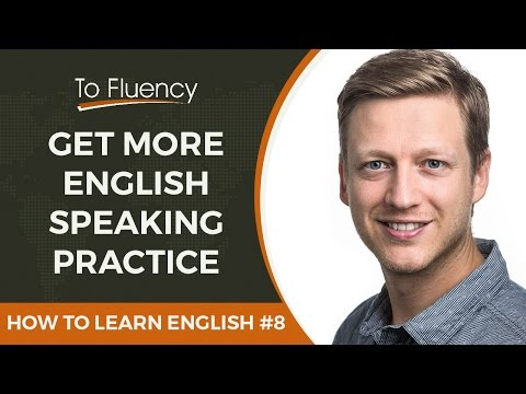 Practice Your English: How to Find Native/Proficient Speakers to practice Your English