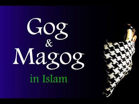 The lost tribes of Gog & Magog in Islam