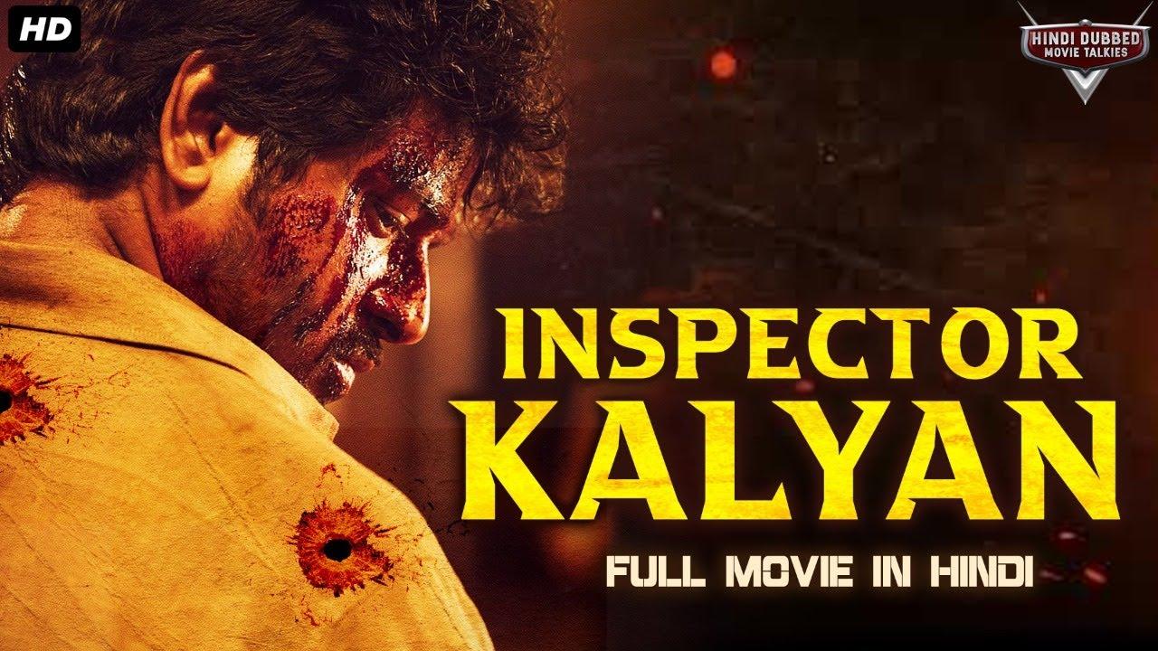 INSPECTOR KALYAN Hindi Dubbed Full Action Movie | South Indian Movies Dubbed In Hindi Full Movie