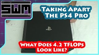 Taking Apart The PS4 Pro - Tech Wave!