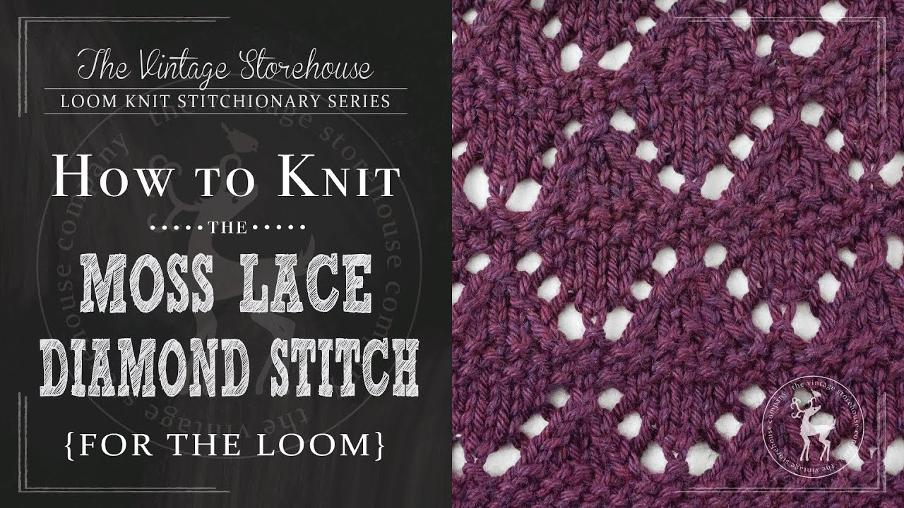 How to Knit the Moss Lace Diamond Stitch {For the Loom} - YouTube