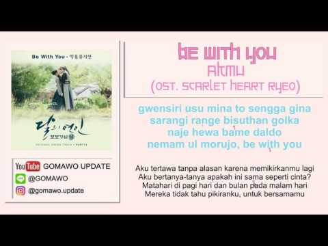 LIRIK AKMU - BE WITH YOU by GOMAWO (OST. Scarlet Heart Ryeo) [Indo Sub]