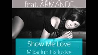 Robin S Feat. Armande - Show Me Love (Mixaclub Exclusive Bootleg)