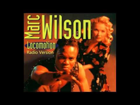 Marc Wilson - Locomotion(Radio Version)