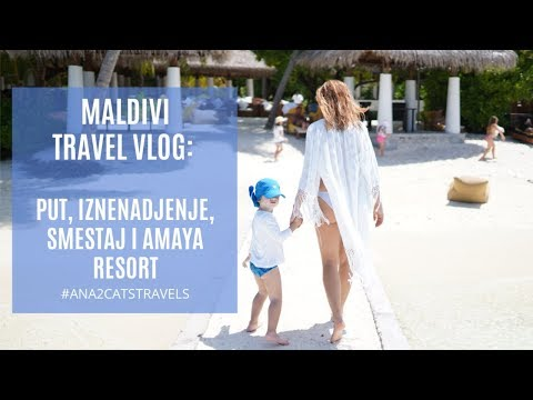 Maldivi vlog: put, iznenadjenje, smestaj i Amaya resort :)
