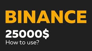 Binance Exchange. 25000$ ON BINANCE. How to use the Binance