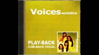 Baixar - Voices Transformado Playback Com Back Vocal Grátis
