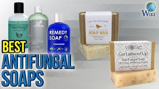 10 Best Antifungal Soaps 2017