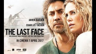 THE LAST FACE(2017) New Official Trailer 2 Charlize Theron Movie TrailersPoint.com