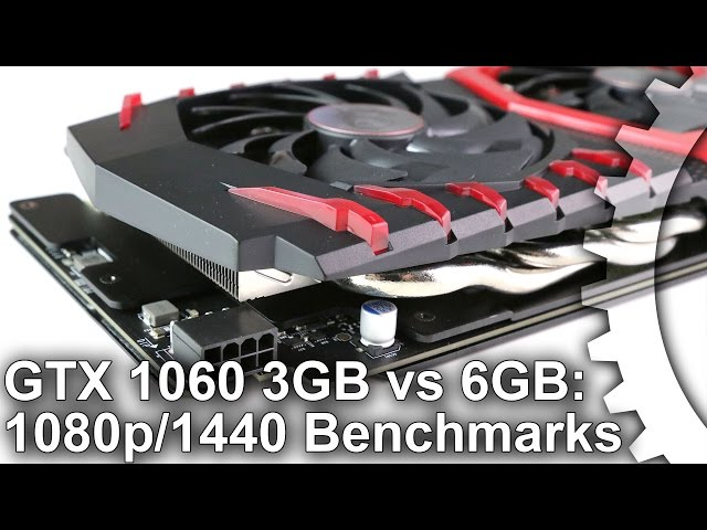 Nvidia GeForce GTX 1060 3GB vs 6GB review • Eurogamer net