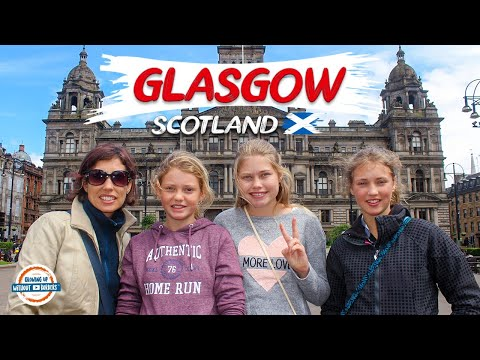 Visit Glasgow Scotland - Travel Guide | 90+ Countries with 3 Kids