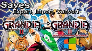 Tutorial - Grandia II Save import DC to PC(AE) | Convert PC(AE) to DC