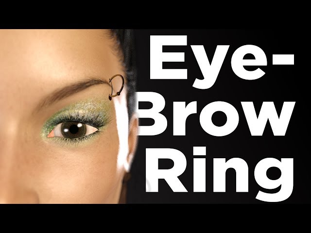 Creating an Eyebrow Ring - Pt 1