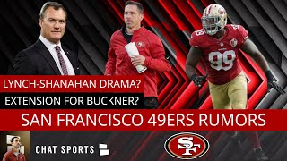 49ers Rumors: Kyle Shanahan And John Lynch Drama, DeForest Buckner Contract Extension Update