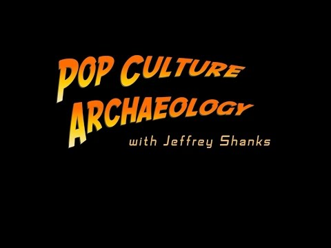 Pop Culture Archaeology - Episode 01 - Origin of the Comic Con