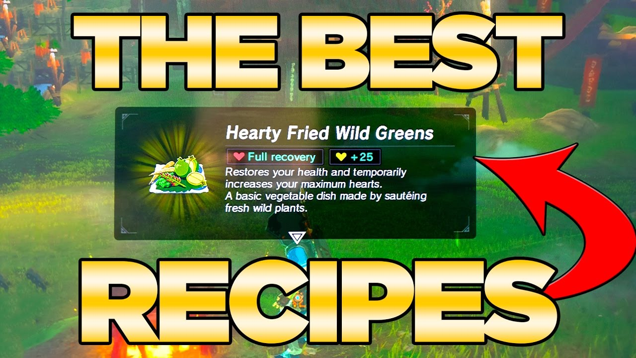 the best recipes guide in breath of the wild best dishes cooked