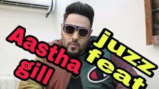 Aastha Gill buzz feat badshah video song
