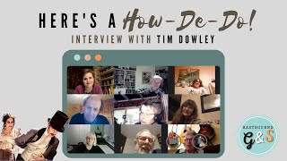 Q&A with Tim Dowley, author of Here's a How-De-Do: The Sullivan & Gilbert Story | Eastbourne G&S