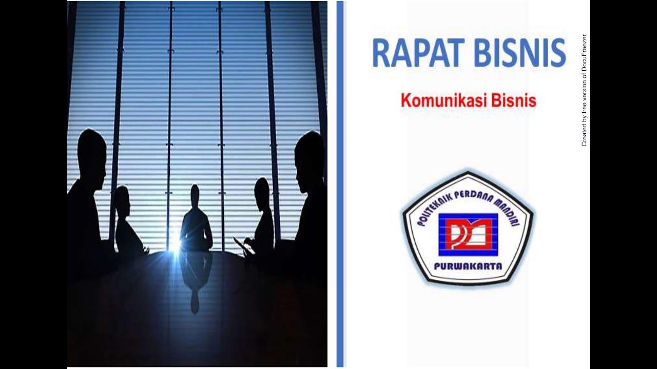 Presentasi Materi Rapat Bisnis - Komunikasi Bisnis - YouTube