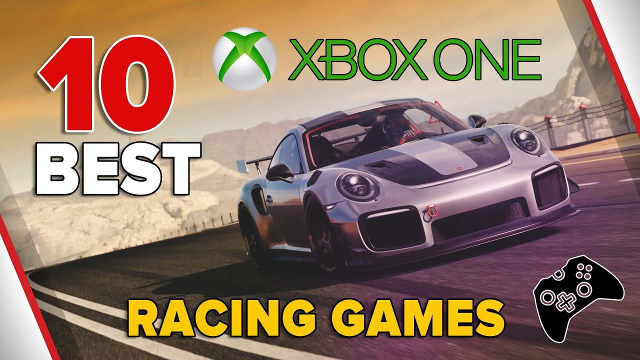 10 Best Racing Games For Xbox One Youtube