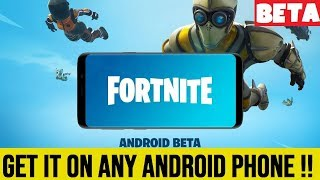 How to get FORTNITE BETA on any Android phone?