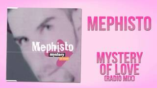 Mephisto - Mystery Of Love (Radio Mix)