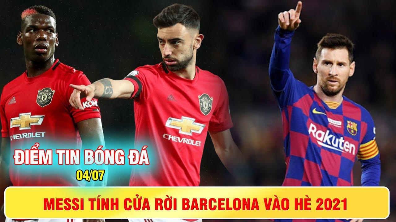 ĐIỂM TIN BÓNG ĐÁ 4/7 | Messi tính cửa rời Barca vào hè 2021,tương lai của Pogba đảo chiều chóng vánh