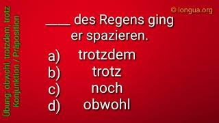 B2 Grammatik Goethe telc Bausteine: trotz, trotzdem, dennoch, obwohl - German grammar